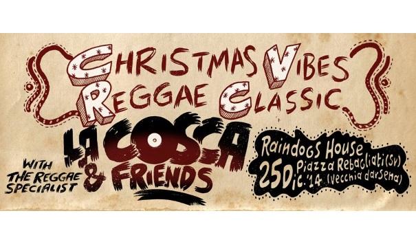 Savona-Natale Reggae con la Cosca