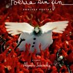 poesi%cc%81a-sin-fin-di-alejandro-jodorowsky-poster