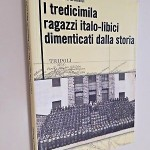 i-tredicimila-ragazzi-italo-libici-dimenticati-dalla-storia-arnese