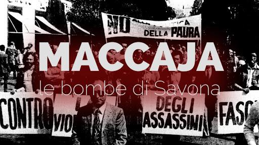 Maccaja, le Bombe di savona